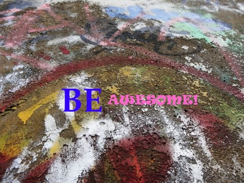 MoArt and Be Awesome