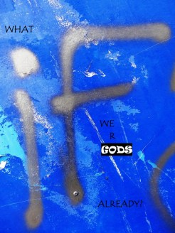 MoArt and Mo - What If We Are Gods Already
